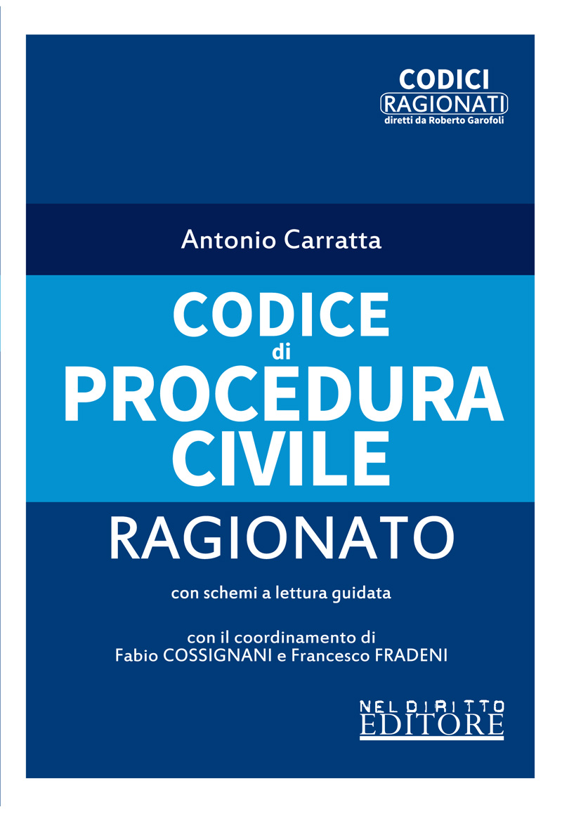 CODICE PROCEDURA CIVILE RAGIONATO